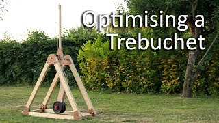 Optimising a Trebuchet