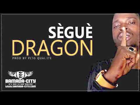 DRAGON - SÈGUÈ