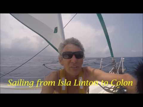 Echo Echo Sailing the World Pacific Crossing Video 9 Isla Linton and Colon Panama