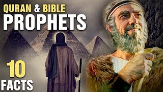 10 Prophets In Both The QURAN and BIBLE