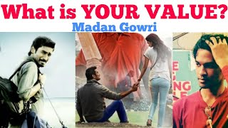 What is your VALUE? | Tamil | Madan Gowri | MG