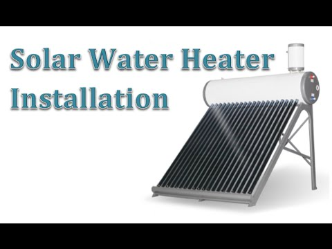 Solar Water Heater Installation