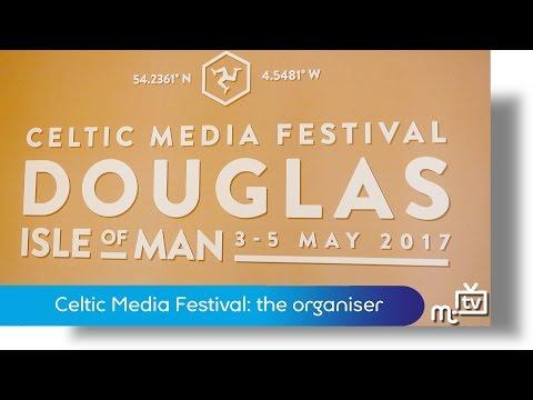 Celtic Media Festival: the organiser