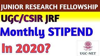 CSIR JRF FELLOWSHIP AMOUNT 2020   UGC JRF FELLOWSHIP AMOUNT 2020