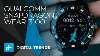Qualcomm Snapdragon Wear 3100 - Hands On Review