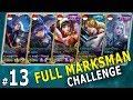 FULL MARKSMAN - PADA MUKIL SEMUA (Early Game) - Mobile Legends Indonesia Part 13