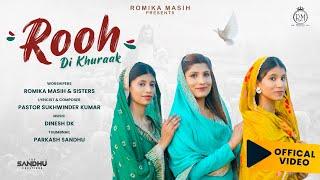 ਰੂਹ ਦੀ ਖੁਰਾਕ Rooh Di Khuraak Official Song By Sis Romika Masih, Jyoti, and Manpreet||Dinesh Dk||