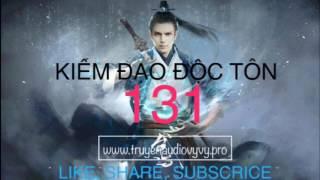 [Vy Vy] KIẾM ĐẠO ĐỘC TÔN Tập 131 - Kiếm Du Thái Hư - Audio kiếm hiệp, võng du