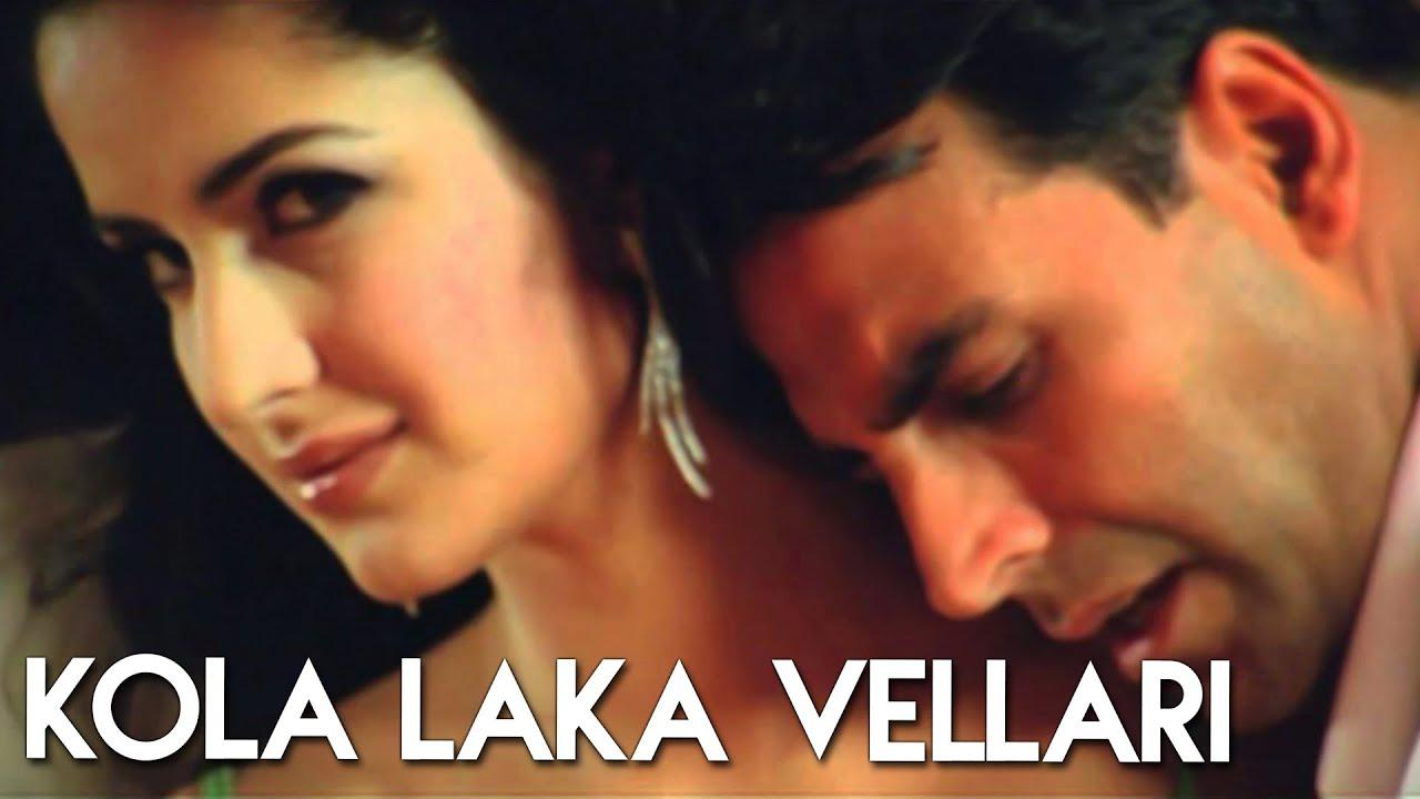 Download Kola Laka Vellari (Full Romantic Song) | Welcome | Akshay Kumar, Katrina Kaif