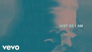 Matt Maher - Just as I Am (Official Audio)