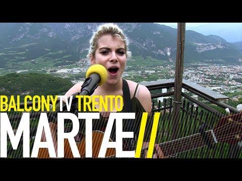 MARTÆ - SPOGLIAMI DALLE PAURE (BalconyTV)