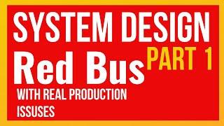 System Design: Redbus Online bus ticket booking system (Part 1) screenshot 2