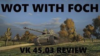 VK45.03 Review. Is it worth the gold?