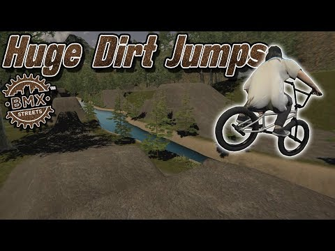 Huge Dirt Jumps