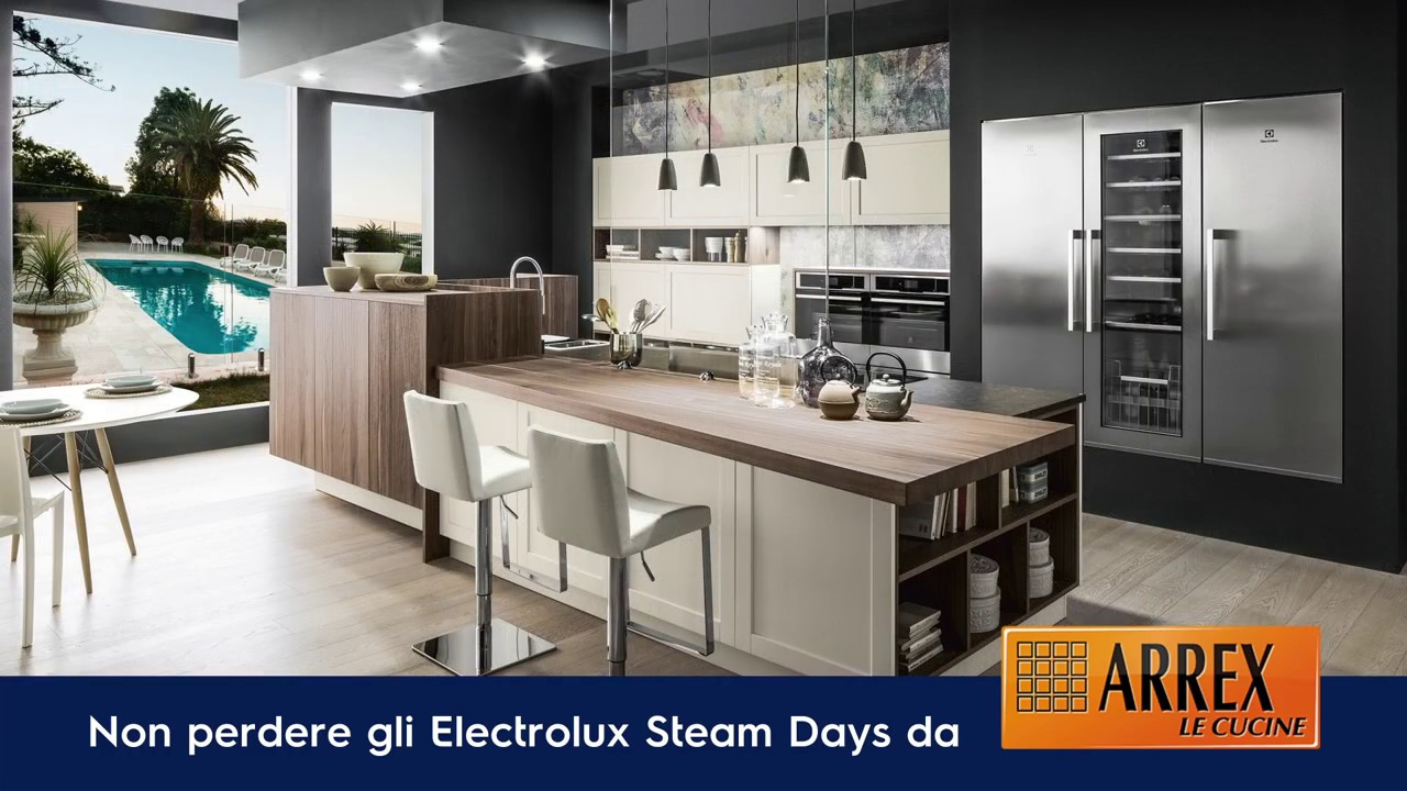 steamdays electrolux arrex le cucine