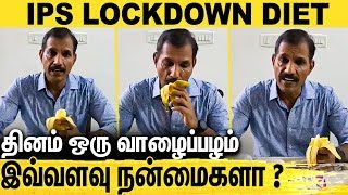 IPS Sylendra Babu Lockdown Diet – the only fruit available at all season and everywhere | cineclipz.com