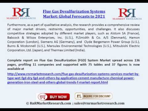 Flue Gas Desulfurization Systems Market: Global Forecasts to 2021