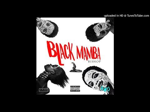 Bishop - Black Mamba ( Official Audio)
