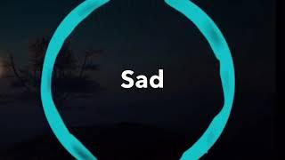 XXXTENTACION - Sad Official Clean Song
