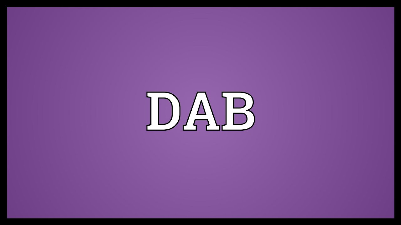 Mean dab What slang does in text