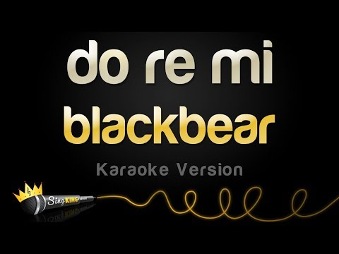 blackbear - do re mi (Karaoke Version)