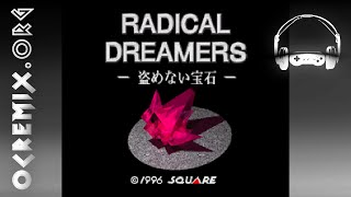 OC ReMix #1670: Radical Dreamers 'The Scar-Sealing Girl' [Star-Stealing Girl] by Geoffrey Taucer...