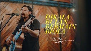 Noh Salleh Dikala Bulan Bermain Biola MERDEKA ACOUSTIC NIGHT 2019 LIVE.mp3