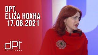 DPT, Eliza Hoxha - 17.06.2021