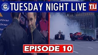 Tuesday Night Live Podcast | Episode 10: BAKU GP REVIEW/RONNIE AND CARTER COLLIDE AT WSC 2018!