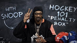 hockey 101 with snoop dogg ep 7 penalty box