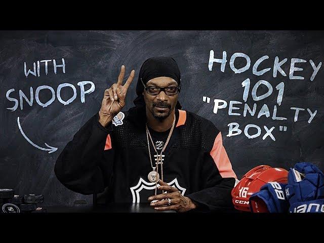 Hockey 101 with Snoop Dogg | Ep 7: Penalty Box
