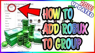 HOW TO ADD FUNDS TO YOUR ROBLOX GROUP *UPDATED FOR 2019* Add ROBUX to Group & Give Robux To Members