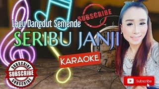 Seribu Janji karaoke || Lagu Semende CIPT : SERUNTING JAYA