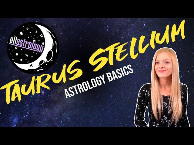 Stellium/3 or more planets in Taurus