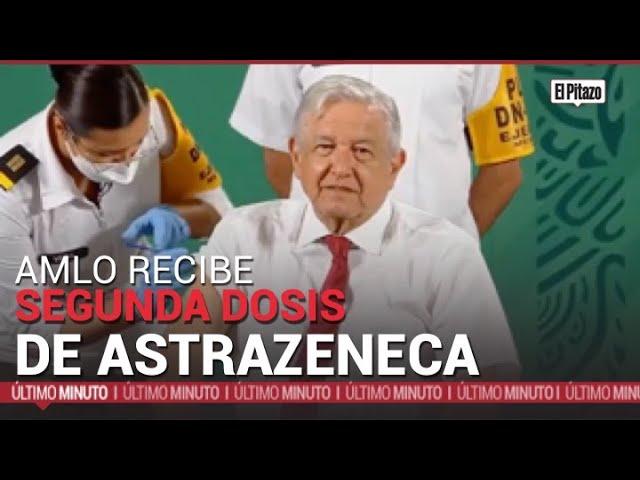 AMLO recibe la segunda dosis de AstraZeneca