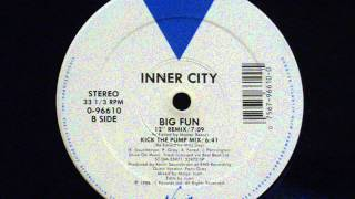 Inner City - Big Fun (12