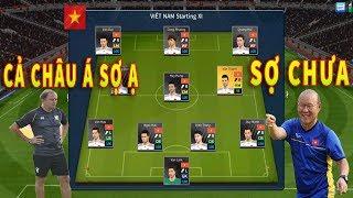 Đội hình SIÊU KHỦNG của Việt Nam tại King's Cup khiến Thái Lan KHÓC THÉT Dream League Soccer 2019