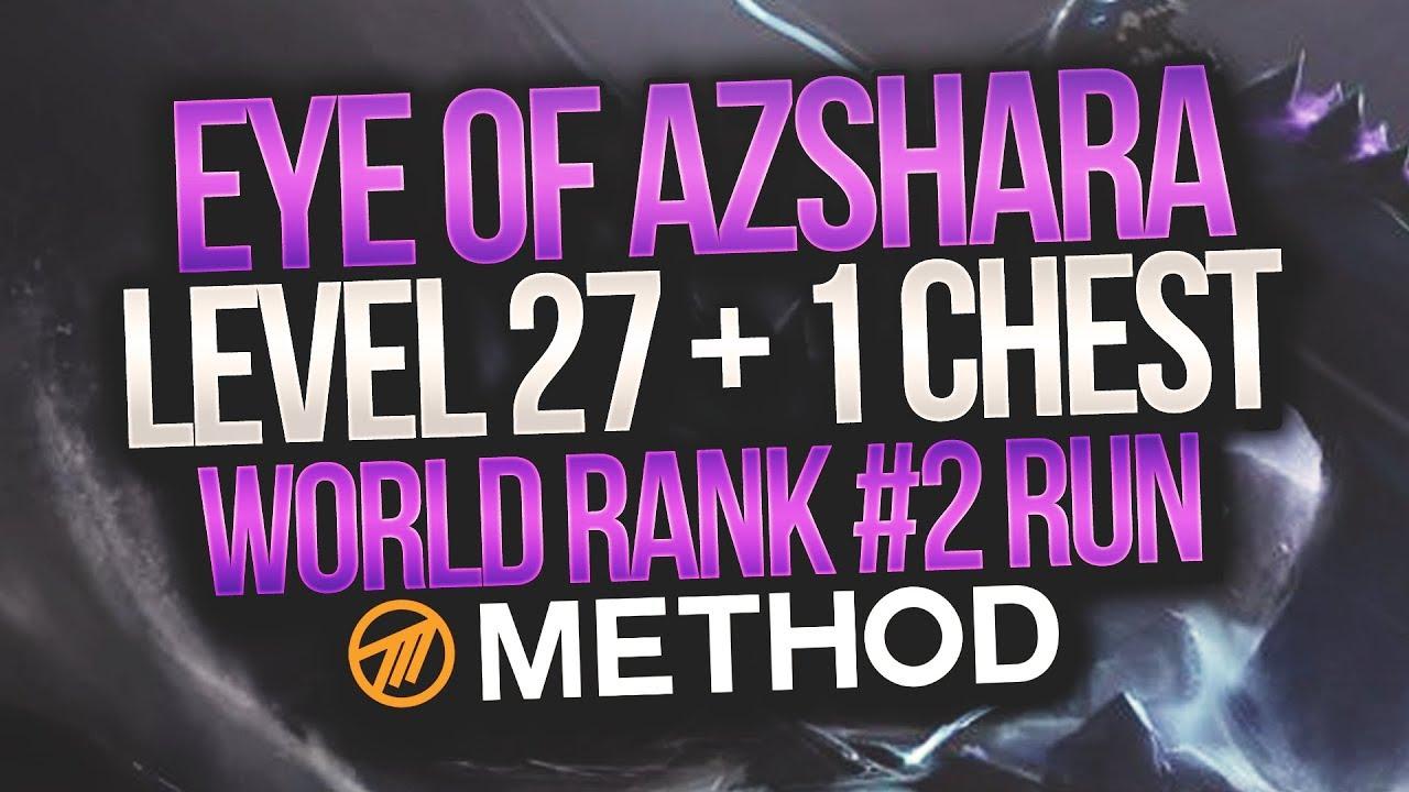 LVL 27+1 WORLD #2 MYTHIC+ Eye of Azshara - Method - Gingi Hunter POV by  Method