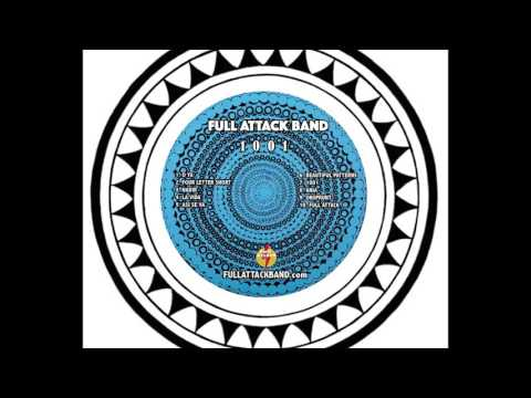 "Full Attack Band - ""1001"" (Full Album)"