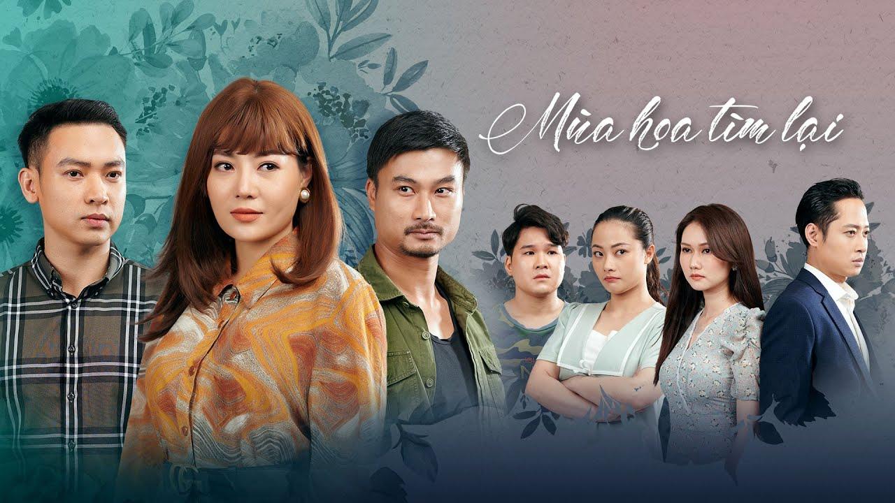 Trailer phim mới nối sóng Hướng Dương Ngược Nắng - MÙA HOA TÌM LẠI