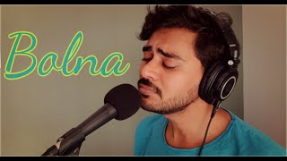 Bolna {cover} |  a  k  a  s  h  | Kapoor & Sons | Arijit Singh | Asees Kaur | Tanishk Bagchi
