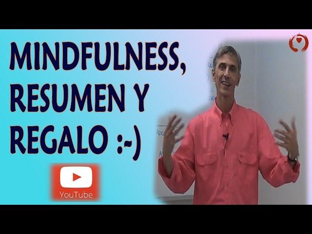 Mindfulness aplicado al trabajo -06- Resumen y Libro de REGALO
