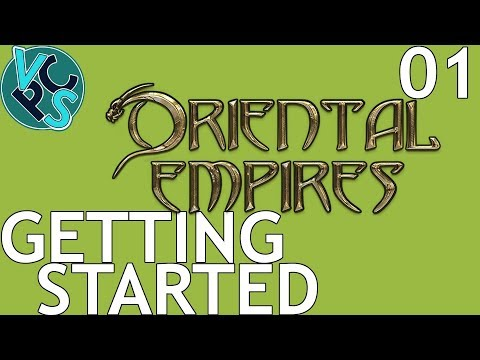 Getting Started : Oriental Empires EP01 - Turn Based Strategy Gameplay in Ancient China