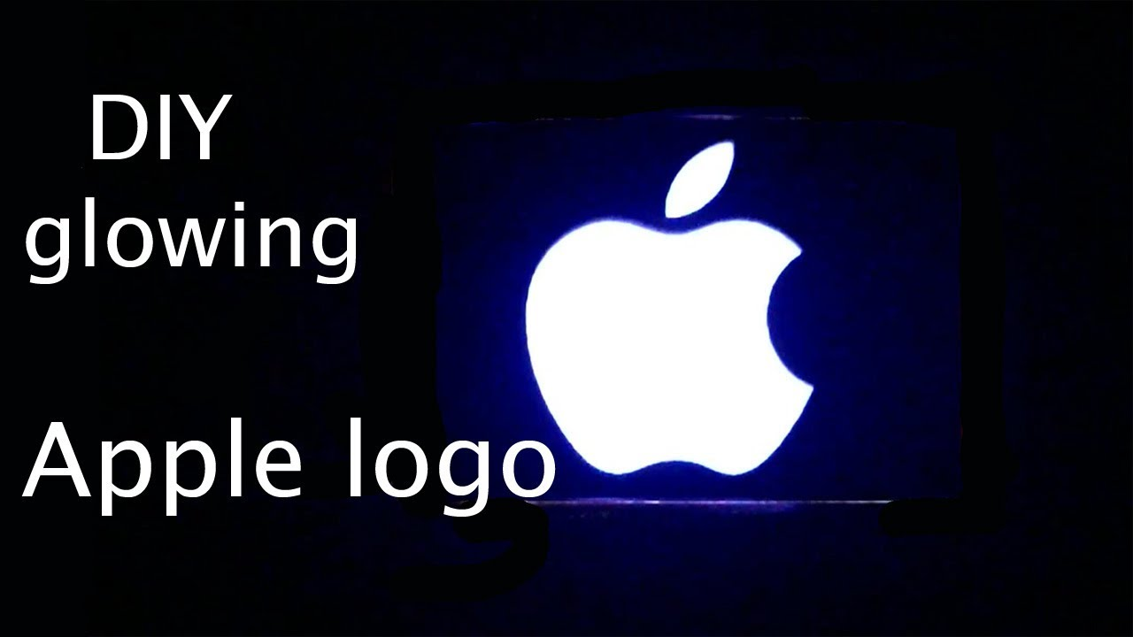 how to make glowing apple logo for any laptop-walenxet - youtube