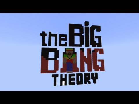 The Big Bang Theory (saver) in minecraft xD