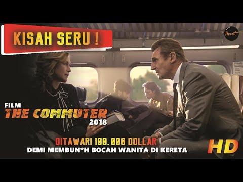Download Ketika Teman Makan Teman Yaa Gini!!!| Recap Alur Cerita Film The Commuter (2018)