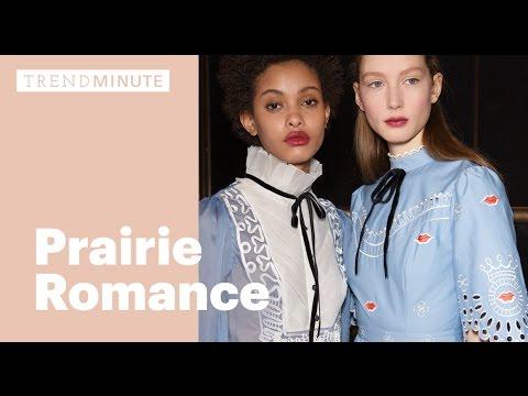 Trend Minute: Prairie Romance