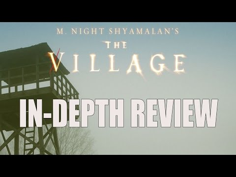 The Village (2004) In-Depth Movie Review