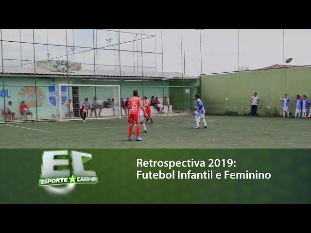 Retrospectiva 2019: Futebol Infantil e Feminino