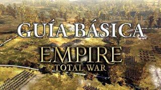 Guía Básica Empire Total War | Batallas